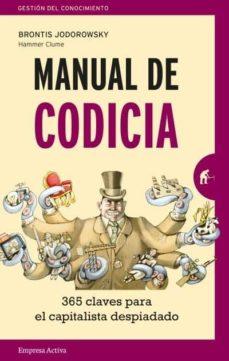 manual de codicia: 365 claves para el capitalista despiadado-brontis jodorowsky-9788416997138