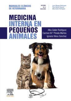 medicina interna en pequeños animales: manuales clinicos de veterinaria-alba galan rodriguez-9788491133551