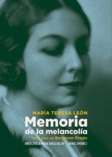 memoria de la melancolía-maría teresa león-9788417950750