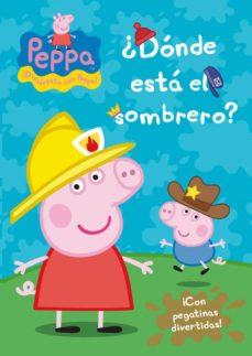 peppa pig: ¿donde esta el sombrero?-9788401906657