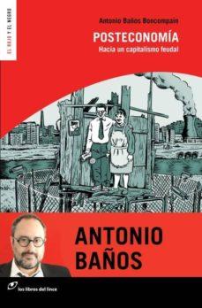 posteconomía (nueva edición)-antonio baños boncompain-9788415070580