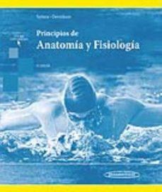 principios de anatomía y fisiología (15ª edicion)-gerard j. tortora-bryan derrickson-9786078546114