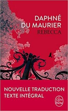 rebecca (nouvelle traduction)-daphne du maurier-9782253067986