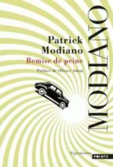 remise de peine-patrick modiano-9782757832264