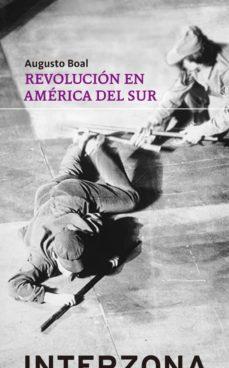 revolucion en america del sur-augusto boal-9789873874833