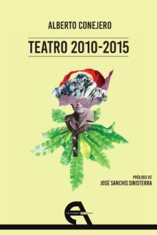 teatro 2010-2015-alberto conejero-9788416923182