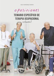 temario especifico de terapia ocupacional (vol. i)-julia gonzález garcía-9788413239194