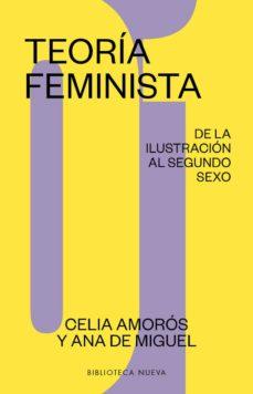 teoría feminista 1: de la ilustración al segundo sexo-celia amoros-ana de miguel-9788417408336