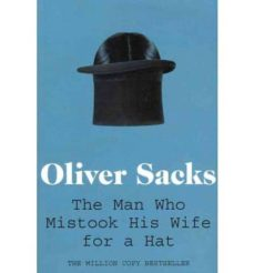 the man who mistook his wife for a hat-oliver sacks-9780330523622