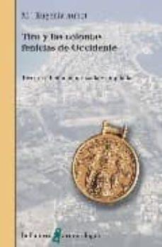 tiro y las colonias fenicias de occidente-maria eugenia aubet-9788472904484