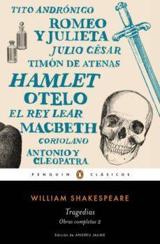 tragedias (obra completa shakespeare 2)-william shakespeare-9788491051350