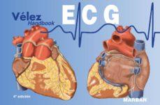 vélez ecg handbooka: electrocardiologia (4ªed)-d. velez rodriguez-9788417184988