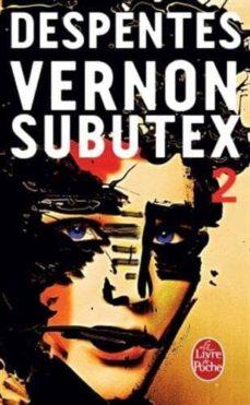 vernon subutex, tome 2-virginie despentes-9782253087670