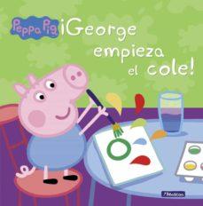 peppa pig: ¡george empieza el cole!-9788448837846