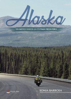 alaska, en moto hasta la ultima frontera-9788491834564