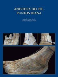 anestesia del pie. puntos diana-eduardo nieto garcia-alfonso rodriguez baeza-9788474295337