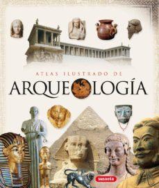 atlas ilustrado de arqueologia-9788467701883