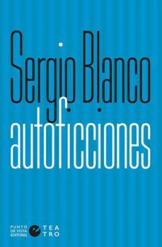 autoficciones-segio blanco-9788416876525