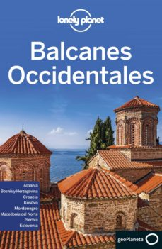 balcanes occidentales (lonely planet)-9788408216742