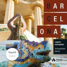 barcelona: lugares inolvidables-9788497359566