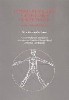 cadenas musculares y articulares concepto g.d.s. nociones de base-philippe campignion-9788460754831