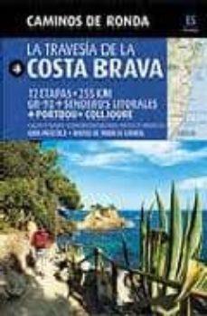 camins de ronda: la travessa de la costa brava ( castellano)-sergi lara-9788484784180