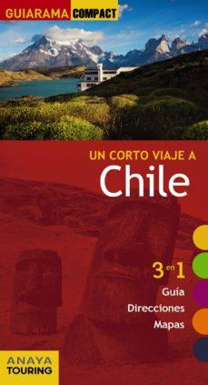 un corto viaje a chile 2017 (guiarama compact)-gabriel calvo-sabine tzschaschel-9788499359496