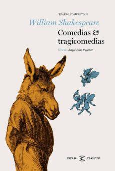 comedias y tragicomedias: teatro completo ii-william shakespeare-9788467009613