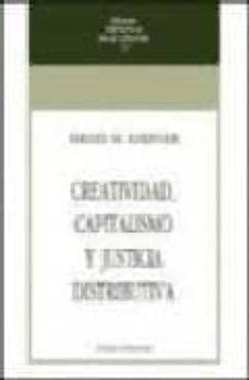 creatividad, capitalismo y justicia distributiva-israel kirzner-9788472092907