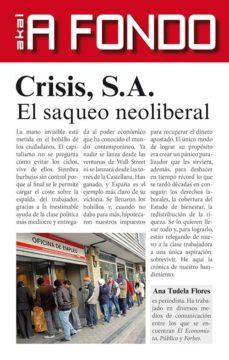 crisis s.a.: el saqueo neoliberal-ana tudela flores-9788446039945
