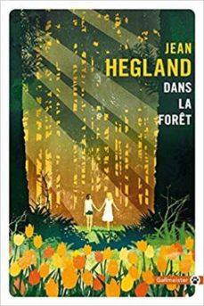 dans la forêt-jean hegland-9782351786444