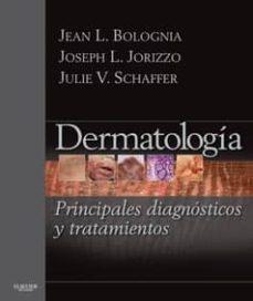 dermatología: principales diagnósticos y tratamientos-jean l. bolognia-9788491130017