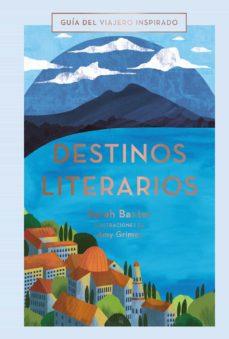 destinos literarios (2020) (guías singulares)-9788491583059