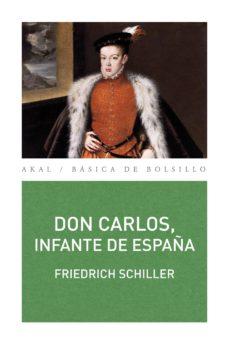 don carlos, infante de españa-friedrich schiller-9788446036296