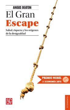 el gran escape (premio nobel de economia 2015)-angus deaton-9788437507354