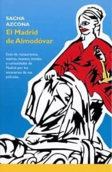 el madrid de almodovar-sacha azcona-9781973372172