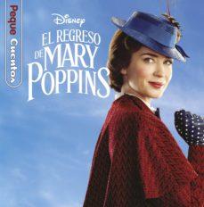 el regreso de mary poppins. pequecuentos-9788417529345