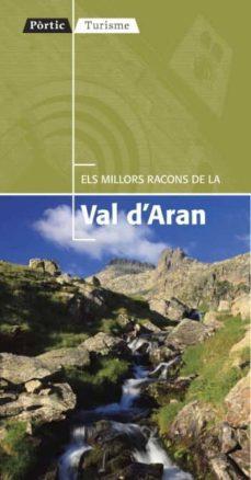 els millors racons de la vall d aran-9788498091403
