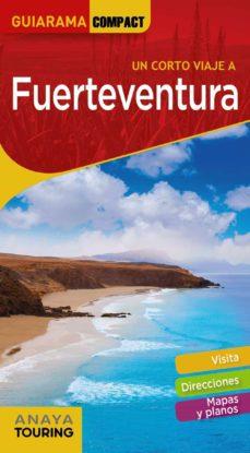 fuerteventura 2020 (3ª ed.) (guiarama compact)-xavier martinez i edo-9788491582649