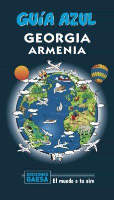 georgia y armenia 2020 (guia azul) (2ª ed.)-jesus garcia marin-9788417823955