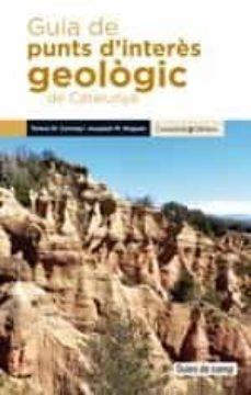 guia de punts d interes geologic de catalunya-teresa maria correig blanchar-joaquim nogues-9788490349106
