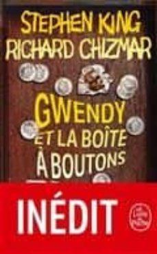 gwendy et la boîte a boutons-stephen king-richard chizmar-9782253083573