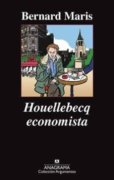 houellebecq economista-bernard maris-9788433963888