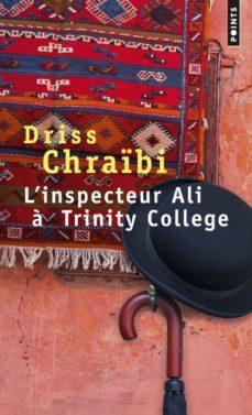 inspecteur ali a trinity college-driss chraibi-9782757825860