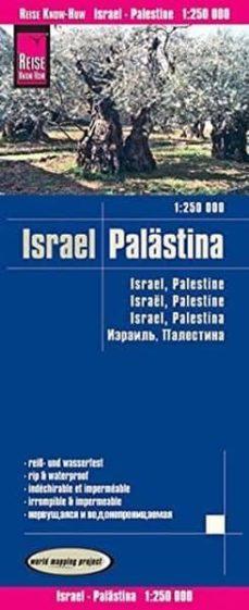 israel palästina/ israel palestina/ israel palestine/ israël palestine (1:250.000)-9783831772681