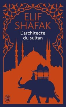 l architecte du sultan-elif shafak-9782290127704