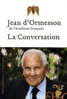 la conversation-jean d ormesson-9782350871745