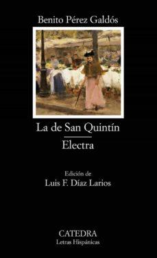 la de san quintin; electra-benito perez galdos-9788437620114