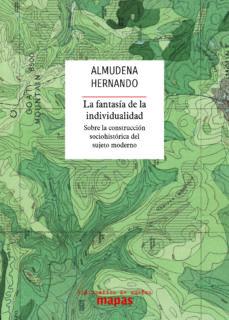 la fantasía de la individualidad-almudena hernando gonzalo-9788494806872