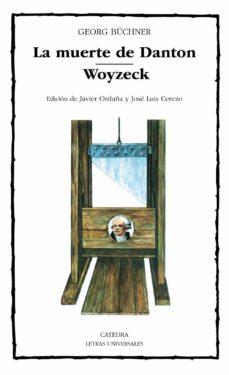 la muerte de danton; woyzeck-georg büchner-9788437612003